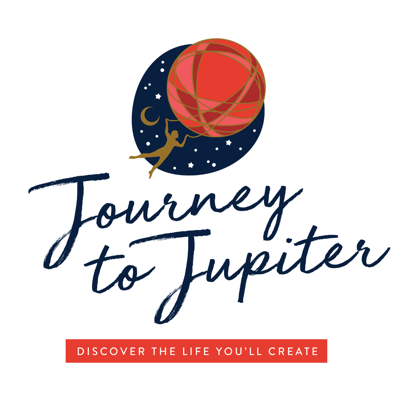 Journey to Jupiter: Discover the Life You'll Create