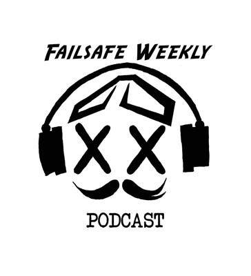 Cover art for Team Failsafe Podcast - #8 - Mr Steele leaves Rotor Riot