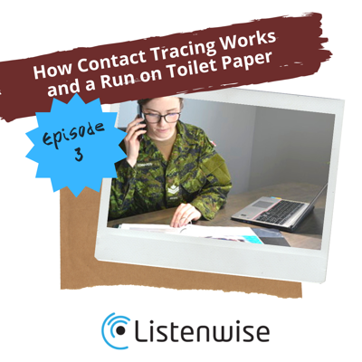 Cover art for Episode 3: How Contact Tracing Works and a Run on Toilet Paper