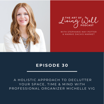 The Art of Living Well Podcast