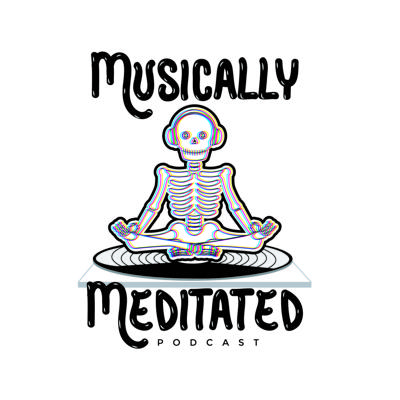 Musically Meditated Podcast