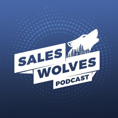 Sales Wolves Podcast