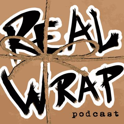 Real Wrap Podcast