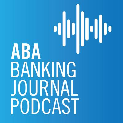 Bank executive insights, unique business strategies, regulatory updates from D.C., and fun banking stories—all this and more on the ABA Banking Journal Podcast, brought to you weekly by the American Bankers Association's award-winning podcast team.