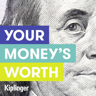 Your Money's Worth is a personal-finance podcast from Kiplinger that delivers timely, actionable guidance to help you earn, keep and make the most of your money. Each new weekly episode has down-to-earth insights on saving for retirement, cutting your tax bill, investing for growth and income, maintaining good credit, and much more.