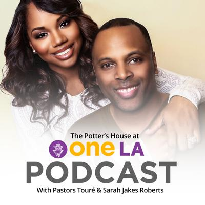The official Podcast of The Potters House One LA & Denver