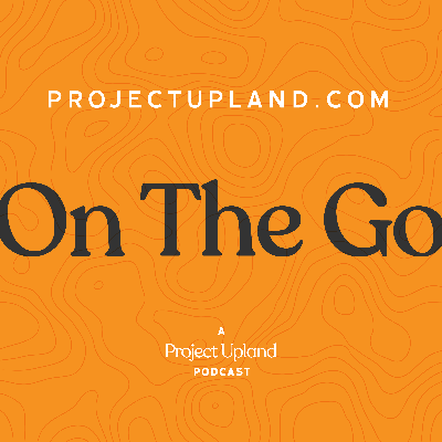 projectupland.com On The Go