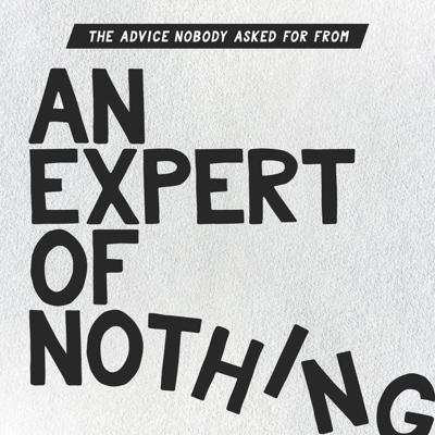 An Expert of Nothing