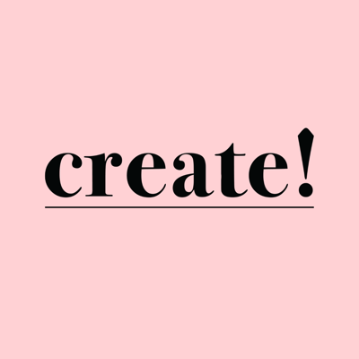 The Create! Podcast