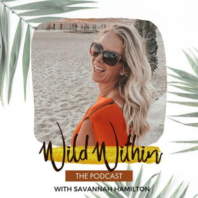Wild Within Podcast