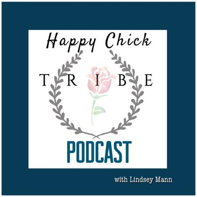 Happy Chick Tribe Podcast