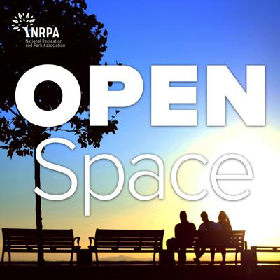 Open Space Radio covers trends in parks and recreation, shares news from the field, and interviews park and recreation professionals making a difference in their communities. Open Space Radio is the official podcast of the National Recreation and Park Association (NRPA)  — Because everyone deserves a great park.