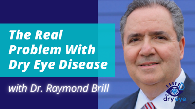 Cover art for The Real Problem With Dry Eye Disease with Dr. Raymond Brill