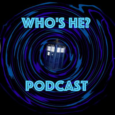 The Who's He? Podcast - the Doctor Who podcast from a triumvirate of unlikely fellows who give you news, reviews, discussion and audio commentaries of old and new Who.  Sometimes they get it right but mostly they take the word ramshackle to new heights!