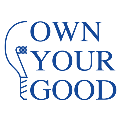Own Your Good