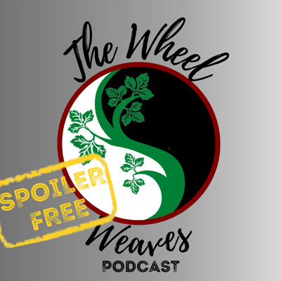 The Wheel Weaves Podcast: A Wheel of Time Podcast