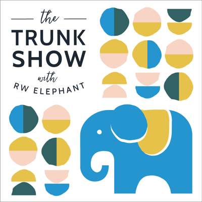 The Trunk Show with RW Elephant