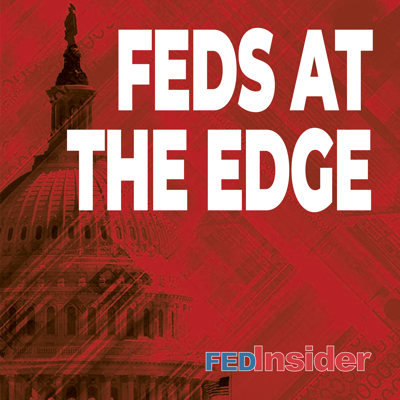 Feds At The Edge by FedInsider