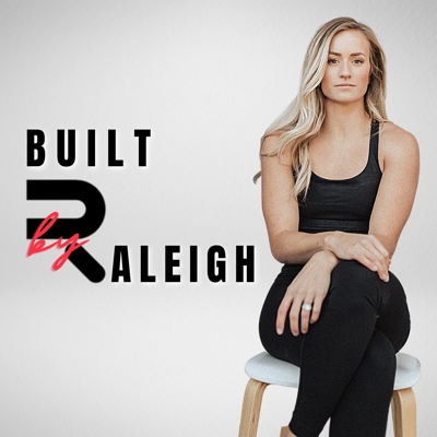Built By Raleigh Podcast