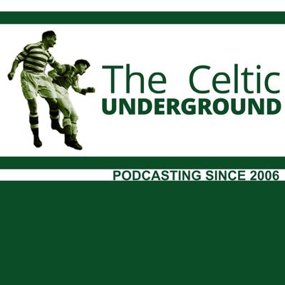 The Celticunderground podcast is produced by the people behind www.celticunderground.net. Just a few Celtic fans talking about Celtic, the greatest football team in the world.