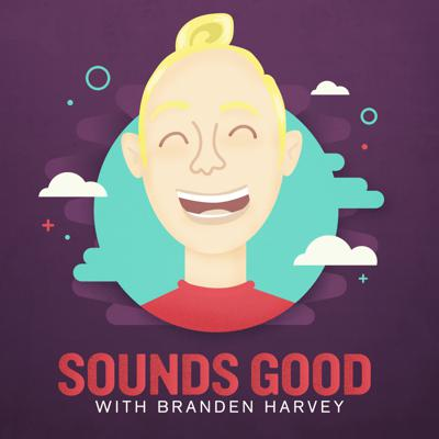 Sounds Good With Branden Harvey is a weekly podcast hosting hopeful conversations with optimists and world-changers about the unique experiences that drive them to use their influence for good. Episodes are released every Monday.