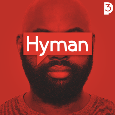 The Hyman Podcast focuses on the human experience from a narrative storytelling approach.