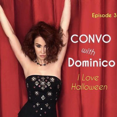 Cover art for Convo with Dominico - I Love Halloween