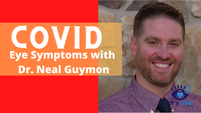 Cover art for COVID Eye Symptoms with Dr. Neal Guymon