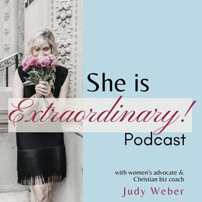 She is Extraordinary! Podcast - Rise to the C-Suite & Scale Your High Ticket Business w/ Strategy, Systems & Simplicity