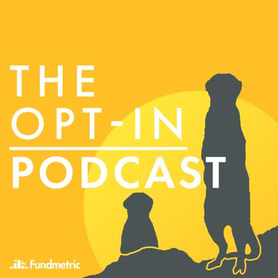 Donors are like meerkats, or at least, they should be. It's hard to miss a meerkat standing at attention, watching, listening and actively participating in their surroundings. Your donors should be paying attention to your non-profit in the exact same way. This podcast explores how non-profits are creating an Opt-in culture with their donors to keep them engaged.