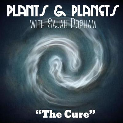 Cover art for Plants & Planets with Sajah Popham