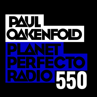 Cover art for Planet Perfecto Podcast 550 ft. Paul Oakenfold