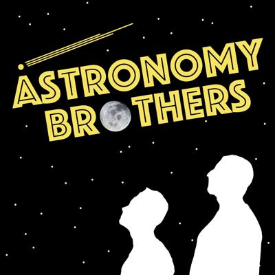 Astronomy Brothers