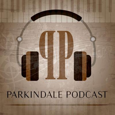 Parkindale Productions's Podcast