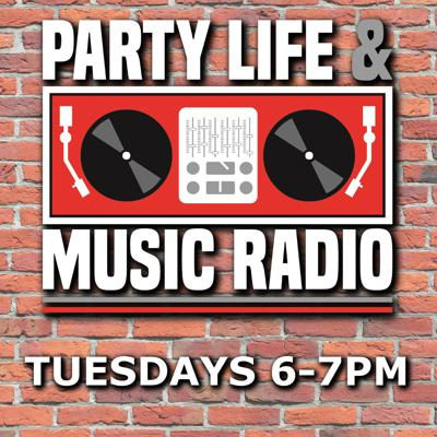 Party, Life & Music Radio