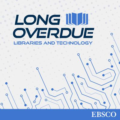 Long Overdue: Libraries and Technology