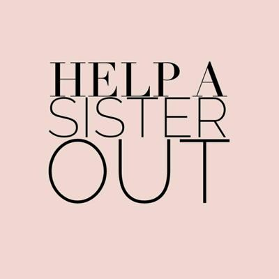 Welcome to the Help A Sister Out Podcast, the space for the girl who has no clue. Hosted by Dahlia & Nicole; two millennials navigating life, love, and everything in between.