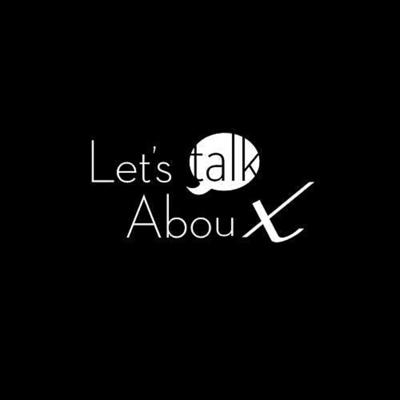 Let's Talk About X