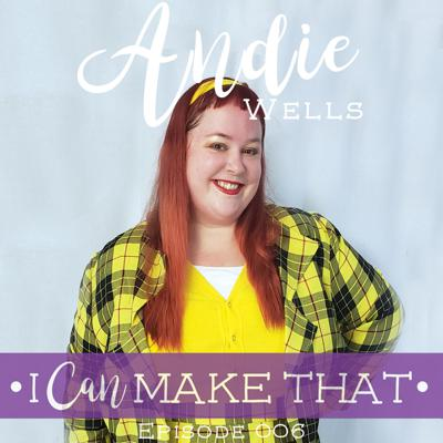 Cover art for E006: Andie Wells, Chronically Sewn / Sew Pretty In Pink