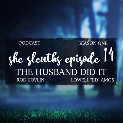 Cover art for Episode 14: The Husband Did It
