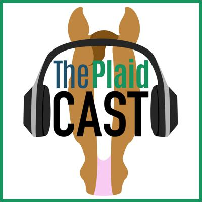 The Plaidcast is a weekly horse podcast hosted by Piper Klemm, PhD, publisher of The Plaid Horse magazine. Guests include Olympian equestrians, top hunter/jumper and equitation riders, trainers, horse show managers and industry insiders. Plus in depth convos on topics that matter: horsemanship, collegiate equestrian, the state of our sport and horse show how to's for riders at every level. One episode each month is devoted to the mental side of your ride with nationally recognized mental skills coach and author Tonya Johnston (Inside Your Ride).