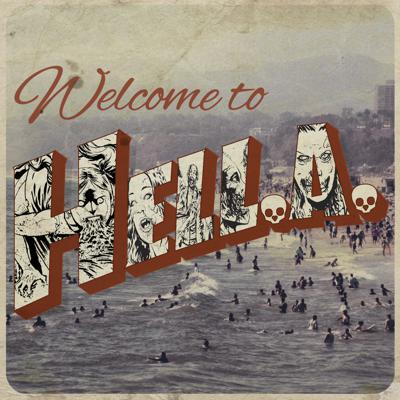 WELCOME TO HELL.A. Podcast