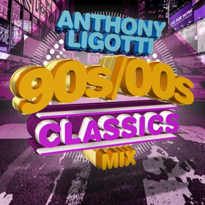 Cover art for 90s/00s Classics Mix (Anthony Ligotti)