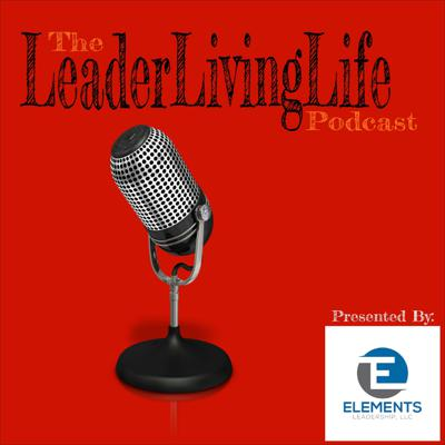 LeaderLivingLife Podcast