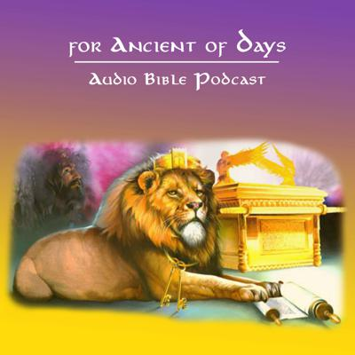 For Ancient of Days - Listen to God's Word