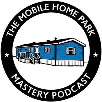 Welcome to the Mobile Home Park Mastery Podcast where you will learn how to identify, evaluate, negotiate, perform due diligence on, finance, turn-around and operate mobile home parks! Your host is Frank Rolfe, the 5th largest mobile home park owner in the United State with his partner Dave Reynolds. Together, they also own and operate Mobile Home University, the leading educational website for both new and experienced mobile home park investors!