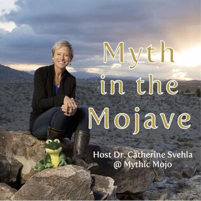 Myth in the Mojave
