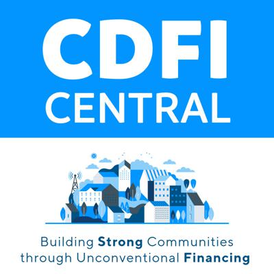 The CDFI Central podcast focuses on community development financial institutions (CDFIs) and current lending industry issues. Hosted by Clearinghouse CDFI President/CEO Douglas Bystry, it features interviews, discussions, and debates with key industry practitioners.