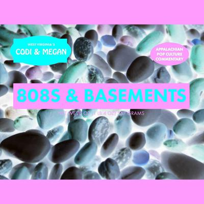 808s and Basements