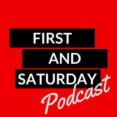 First and Saturday College Football Podcast